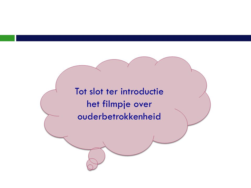 Tot slot ter introductie