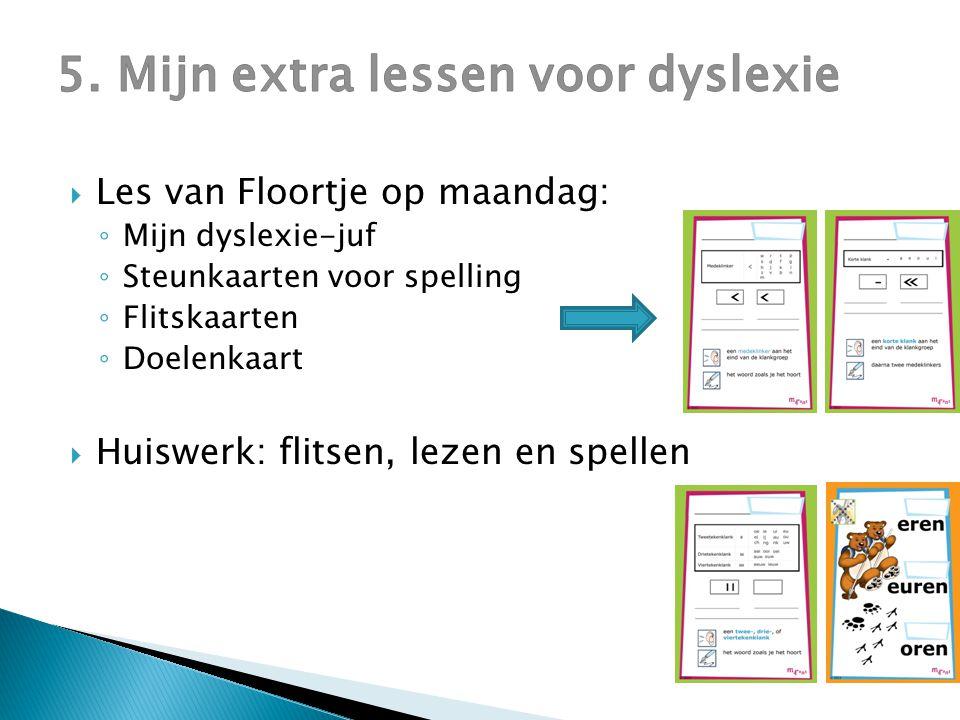 5. Mijn extra lessen voor dyslexie