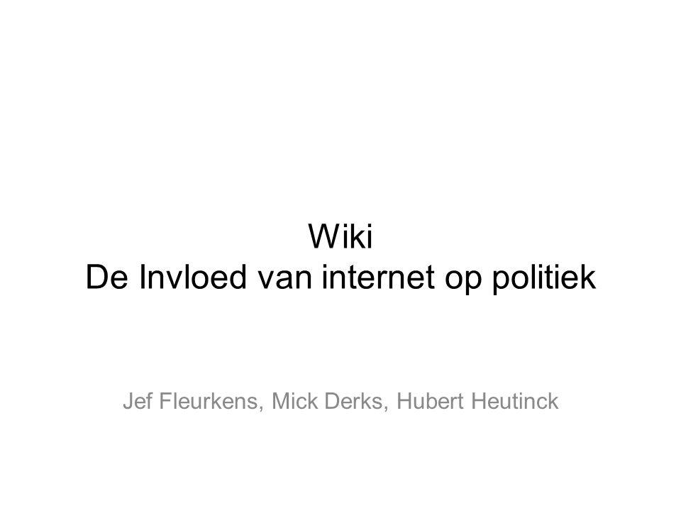 Wiki De Invloed van internet op politiek