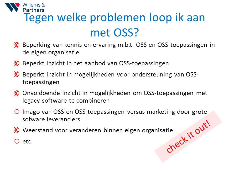 Tegen welke problemen loop ik aan met OSS