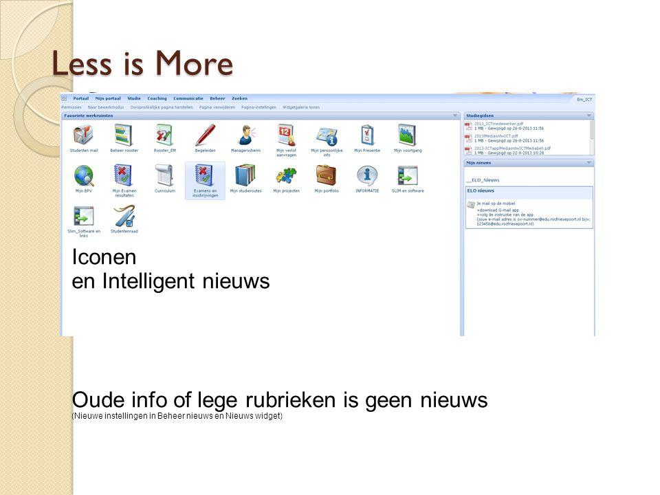 Less is More Iconen en Intelligent nieuws Oude info of lege rubrieken is geen nieuws (Nieuwe instellingen in Beheer nieuws en Nieuws widget)