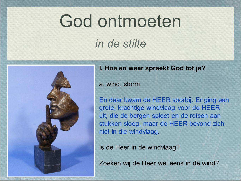 God ontmoeten in de stilte