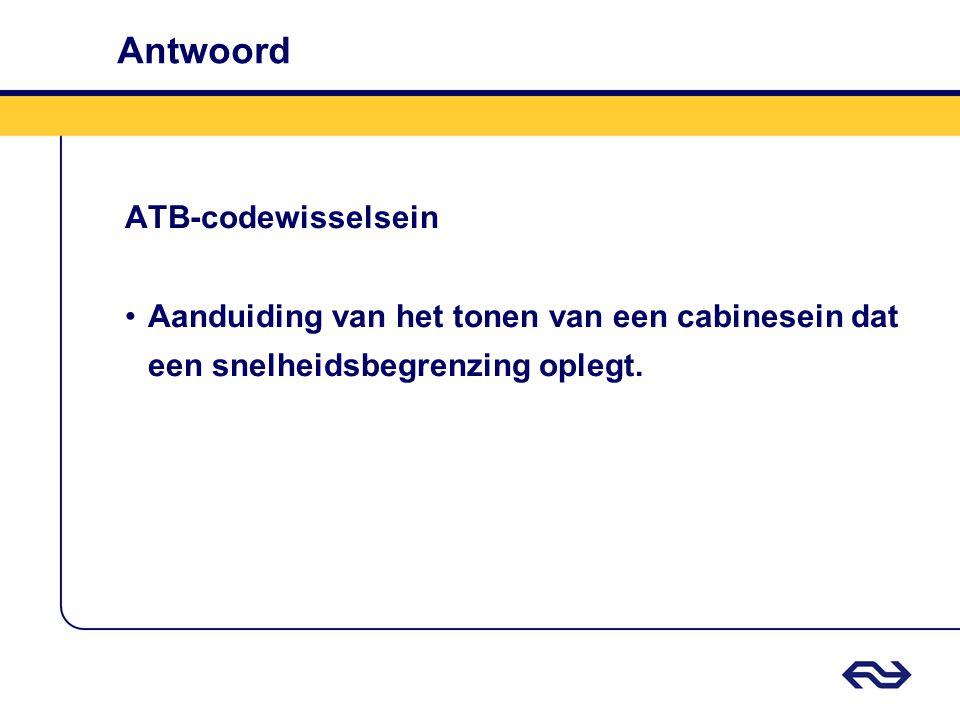 Antwoord ATB-codewisselsein