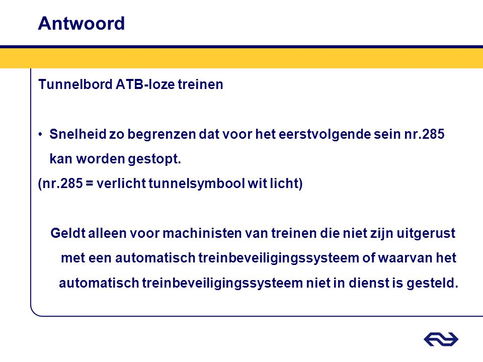 Antwoord Tunnelbord ATB-loze treinen