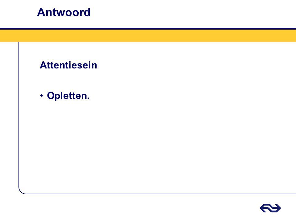 Antwoord Attentiesein Opletten.