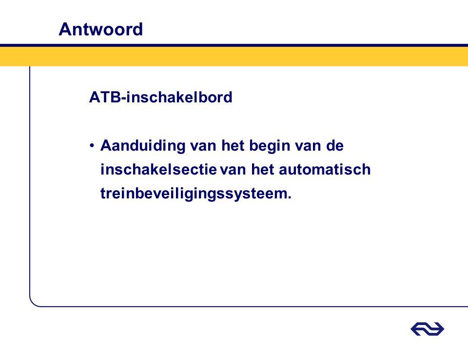 Antwoord ATB-inschakelbord