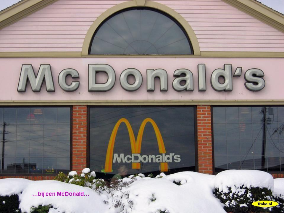 …bij een McDonald…