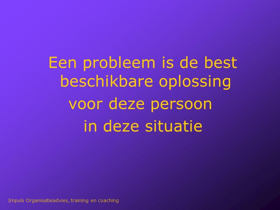 Een probleem is de best beschikbare oplossing