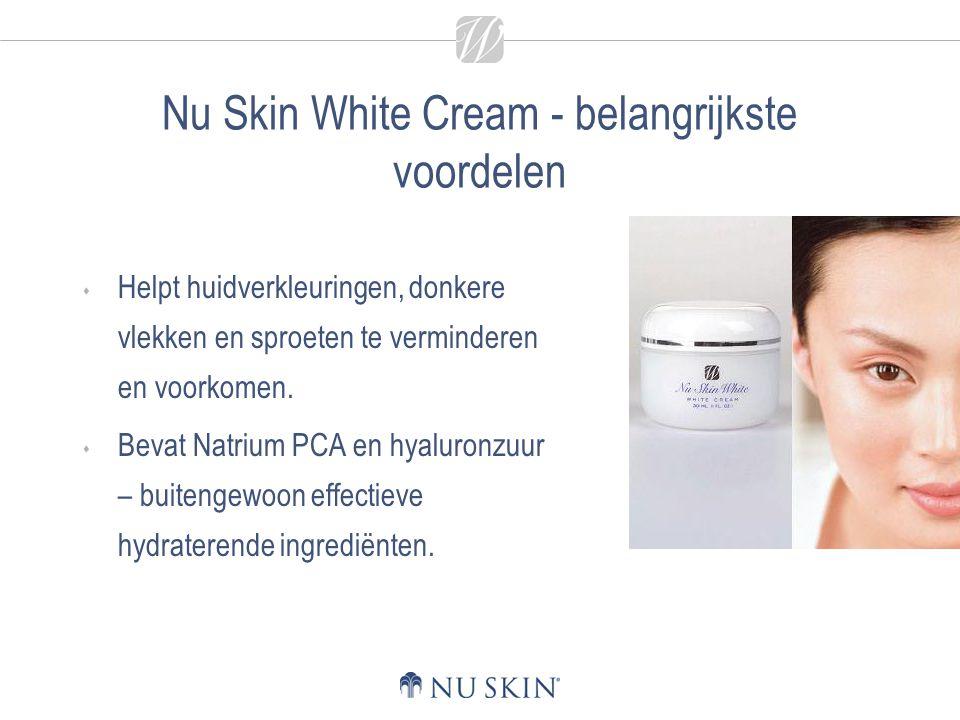 Nu Skin White Cream - belangrijkste voordelen