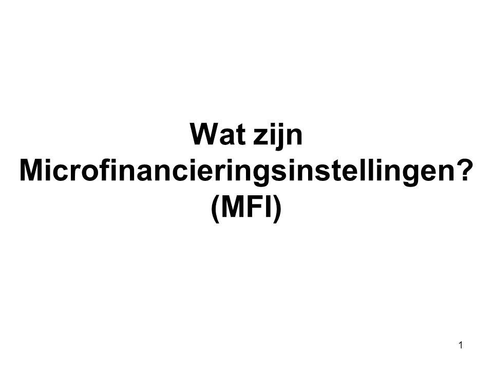 Wat zijn Microfinancieringsinstellingen (MFI)