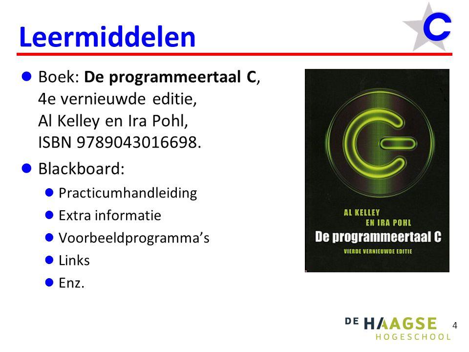 Leermiddelen Boek: De programmeertaal C, 4e vernieuwde editie, Al Kelley en Ira Pohl, ISBN 9789043016698.