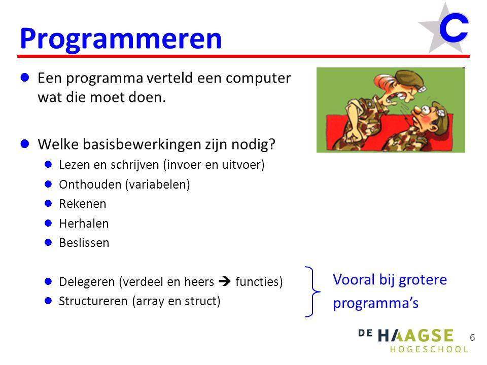Programmeren Een programma verteld een computer wat die moet doen.
