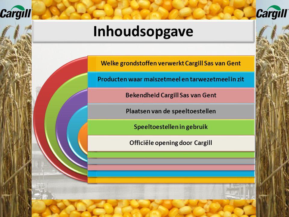 Inhoudsopgave Welke grondstoffen verwerkt Cargill Sas van Gent