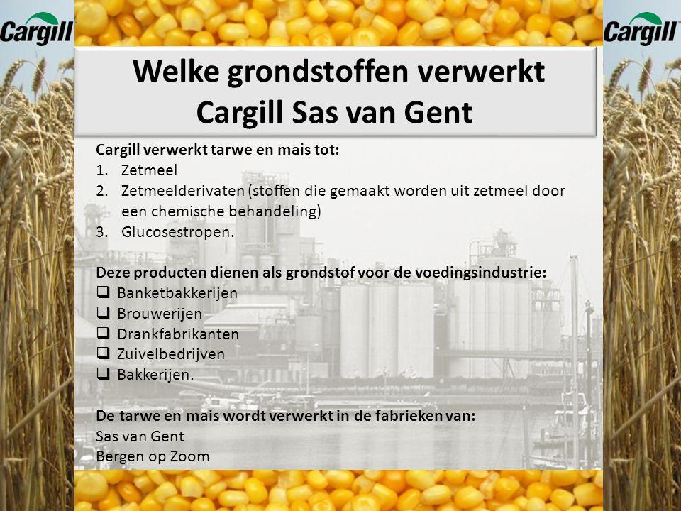 Welke grondstoffen verwerkt Cargill Sas van Gent