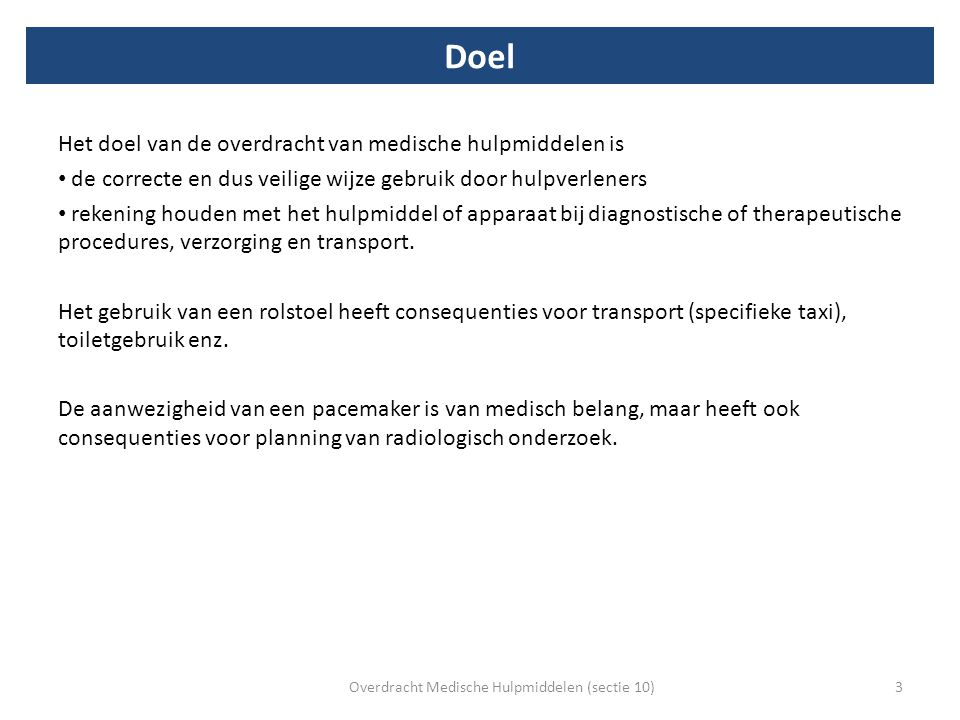 Overdracht Medische Hulpmiddelen (sectie 10)