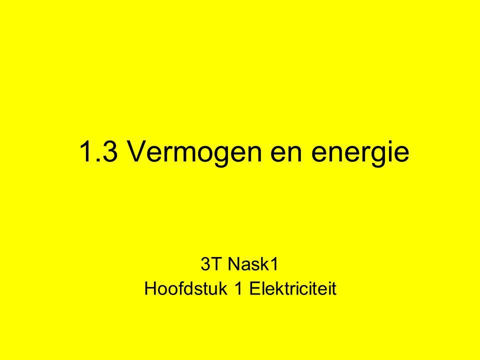 3T Nask1 Hoofdstuk 1 Elektriciteit