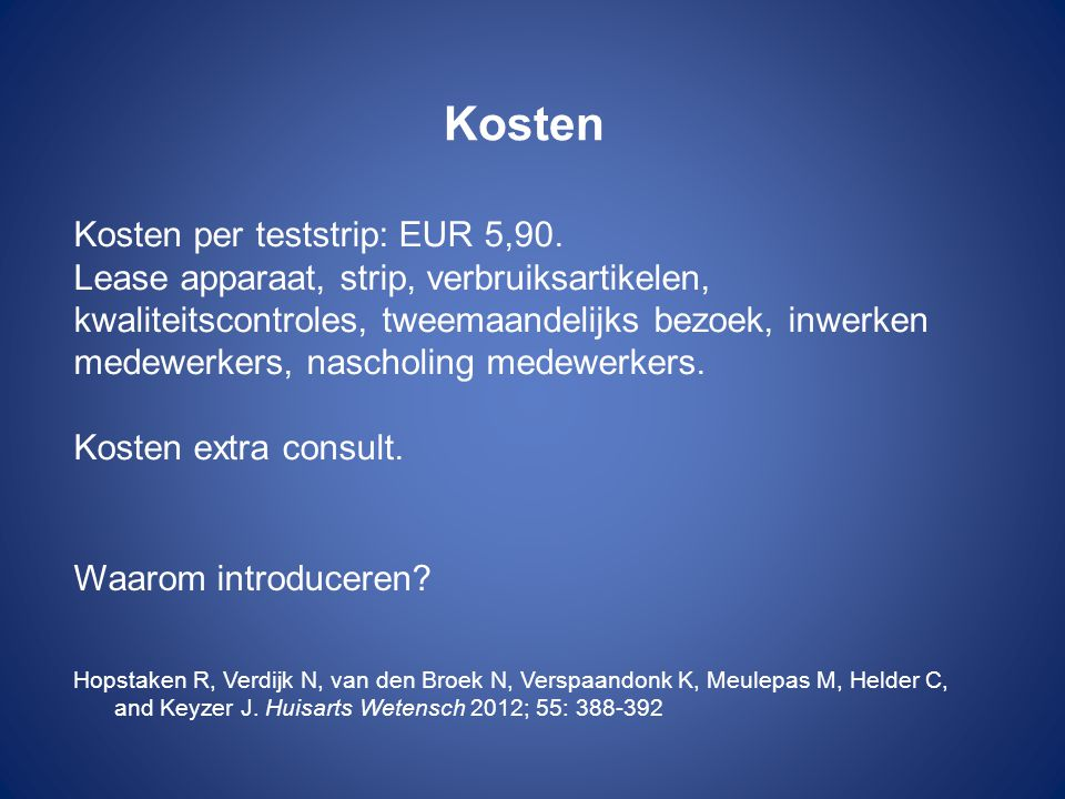 Kosten Kosten per teststrip: EUR 5,90.