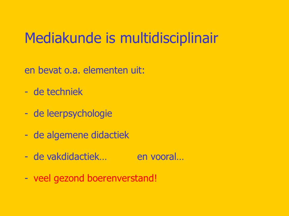 Mediakunde is multidisciplinair