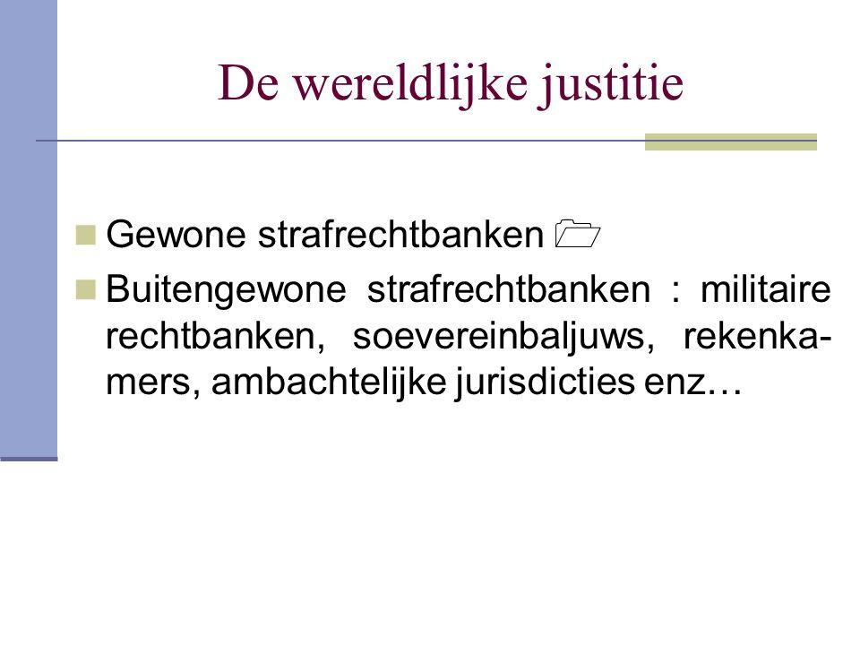 De wereldlijke justitie