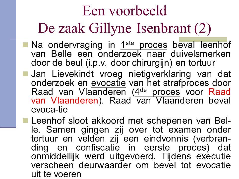 Een voorbeeld De zaak Gillyne Isenbrant (2)