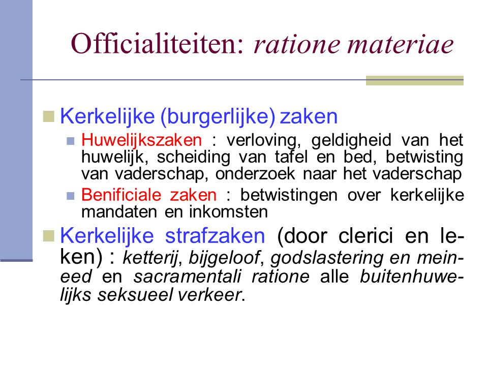 Officialiteiten: ratione materiae