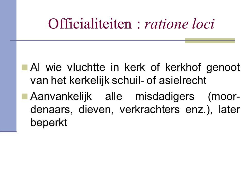 Officialiteiten : ratione loci