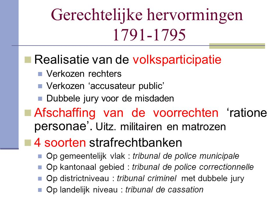 Gerechtelijke hervormingen 1791-1795