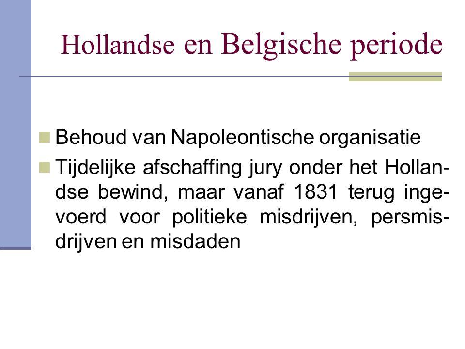 Hollandse en Belgische periode