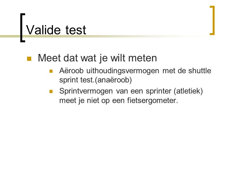 Valide test Meet dat wat je wilt meten