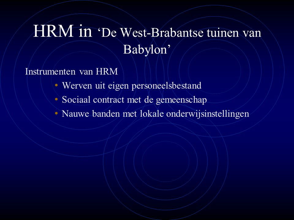 HRM in 'De West-Brabantse tuinen van Babylon'