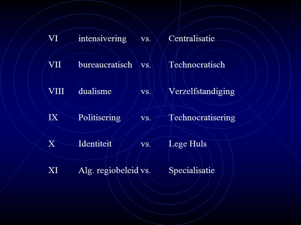 VI intensivering vs. Centralisatie