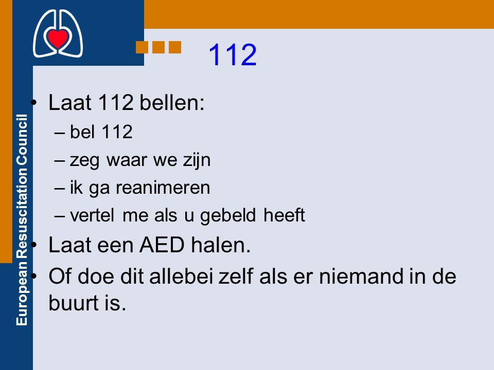 112 Laat 112 bellen: Laat een AED halen.