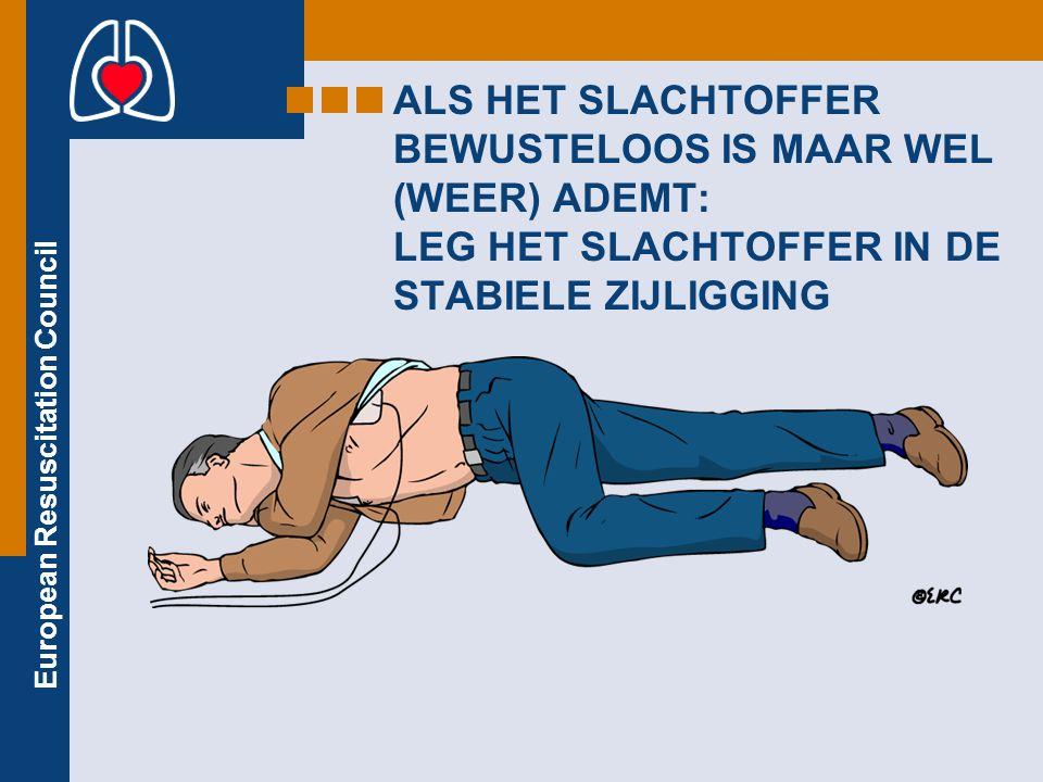 ALS HET SLACHTOFFER BEWUSTELOOS IS MAAR WEL (WEER) ADEMT: LEG HET SLACHTOFFER IN DE STABIELE ZIJLIGGING