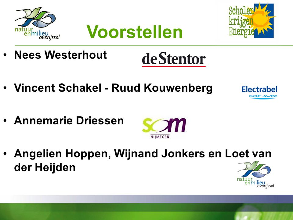 Voorstellen Nees Westerhout Vincent Schakel - Ruud Kouwenberg