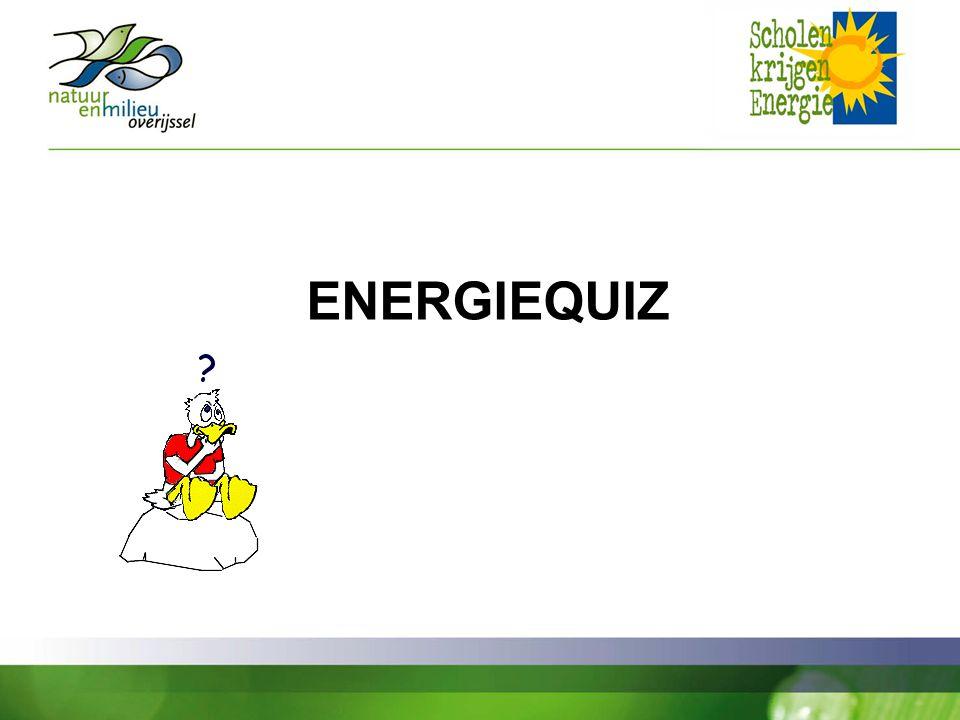 ENERGIEQUIZ Begin van het project: we zijn wel benieuwd hoe het met uw kennis is gesteld>quiz