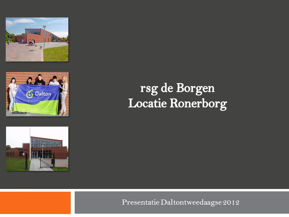 rsg de Borgen Locatie Ronerborg