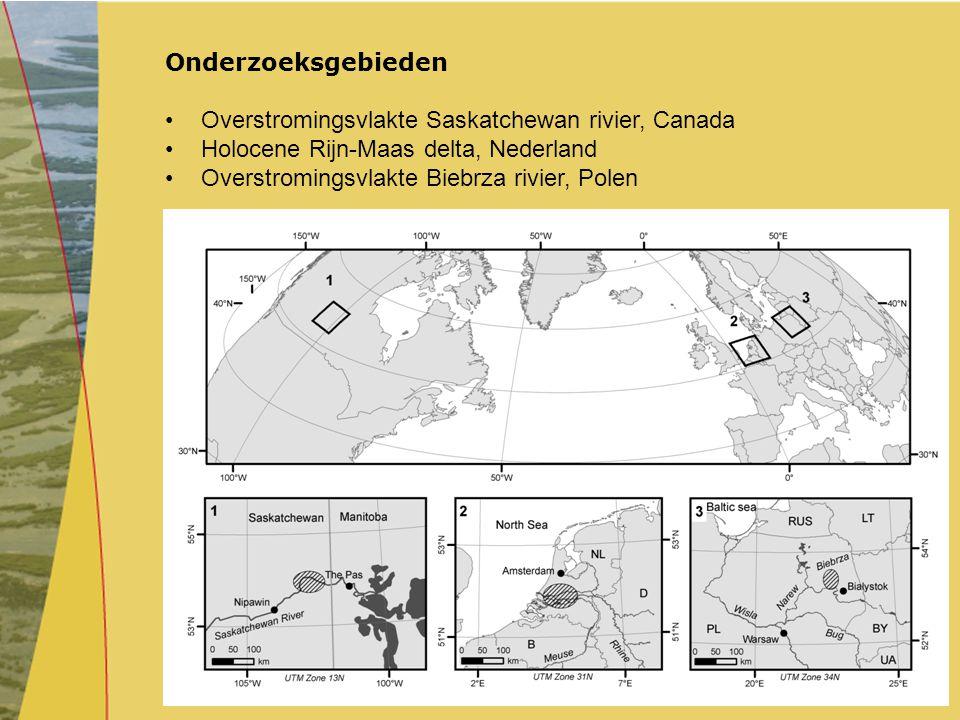 Onderzoeksgebieden Overstromingsvlakte Saskatchewan rivier, Canada. Holocene Rijn-Maas delta, Nederland.