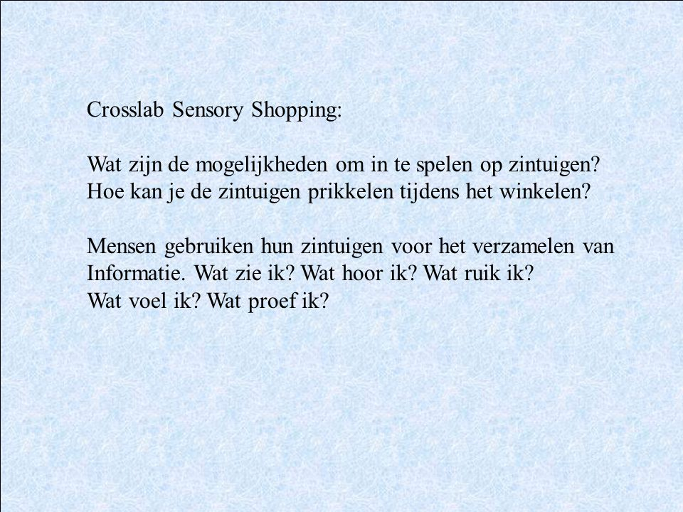Crosslab Sensory Shopping: