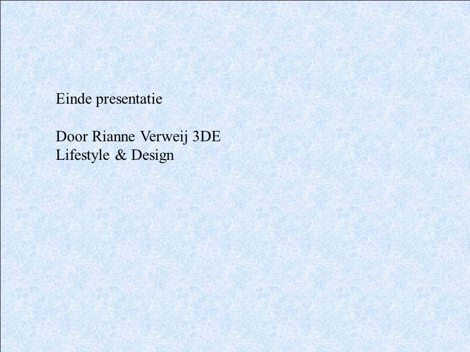 Einde presentatie Door Rianne Verweij 3DE Lifestyle & Design