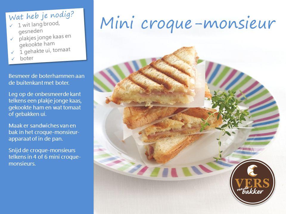 Mini croque-monsieur Wat heb je nodig 1 wit lang brood, gesneden