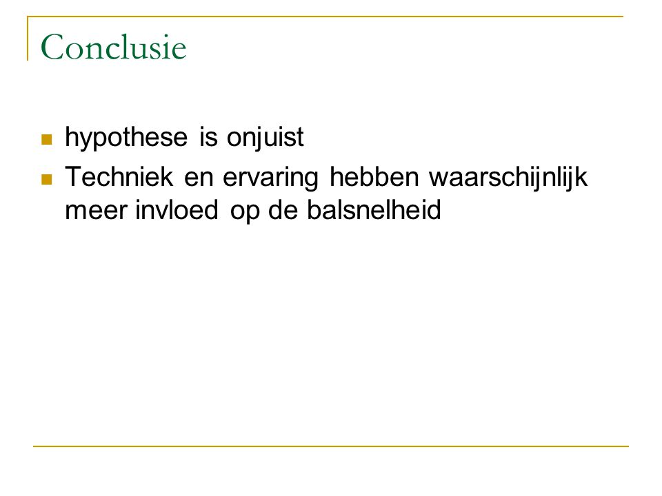 Conclusie hypothese is onjuist