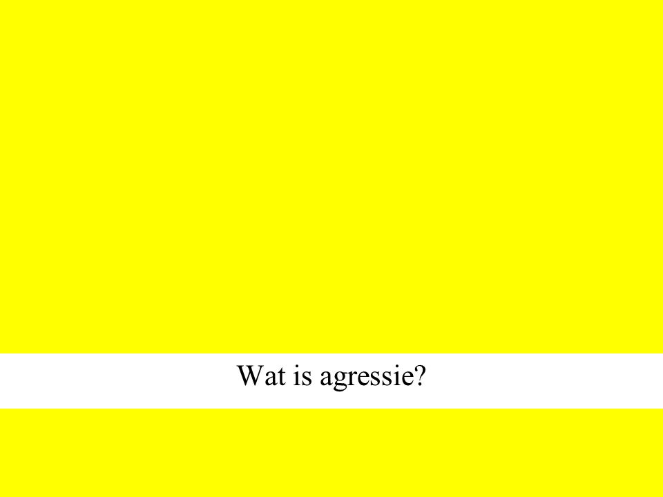 Wat is agressie