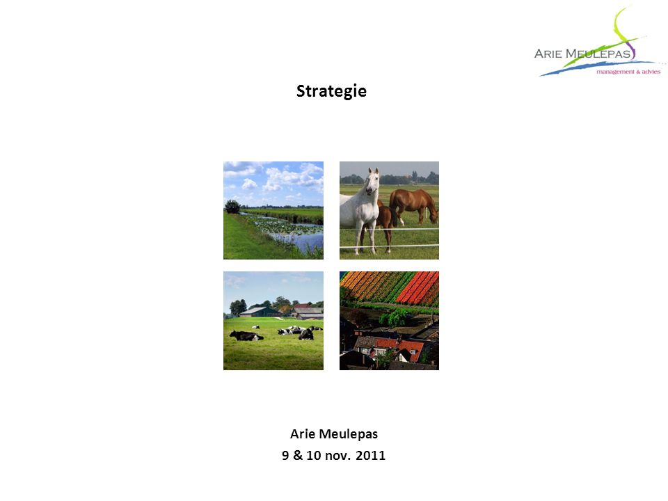 Strategie Arie Meulepas 9 & 10 nov. 2011