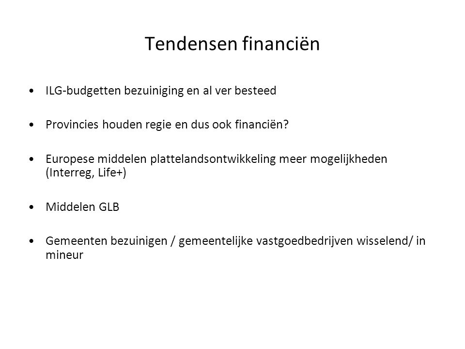 Tendensen financiën ILG-budgetten bezuiniging en al ver besteed