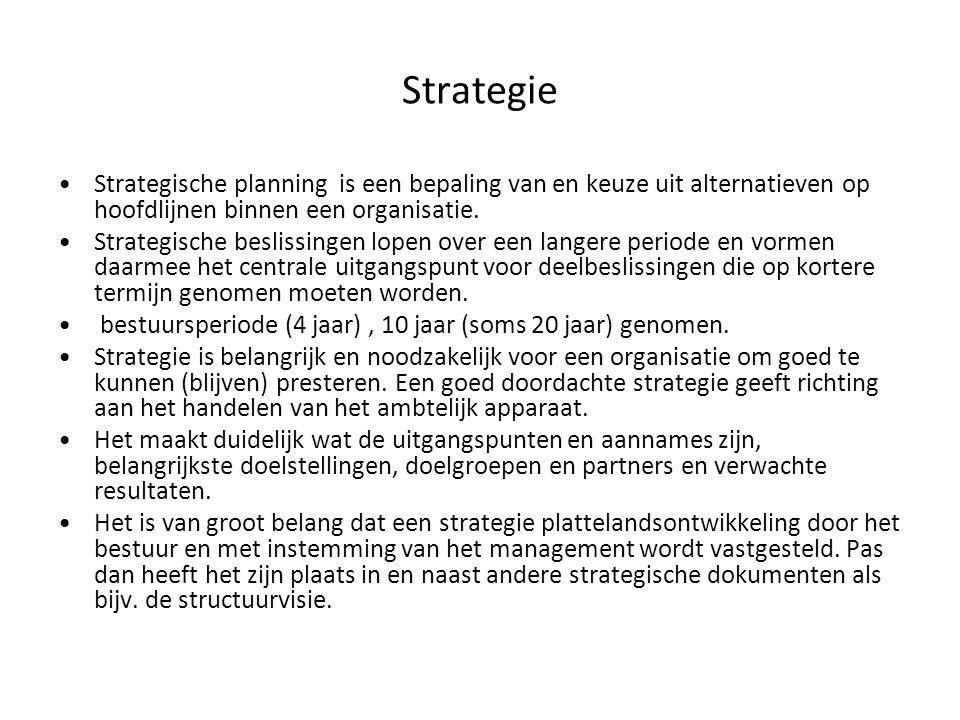 Strategie Strategische planning is een bepaling van en keuze uit alternatieven op hoofdlijnen binnen een organisatie.