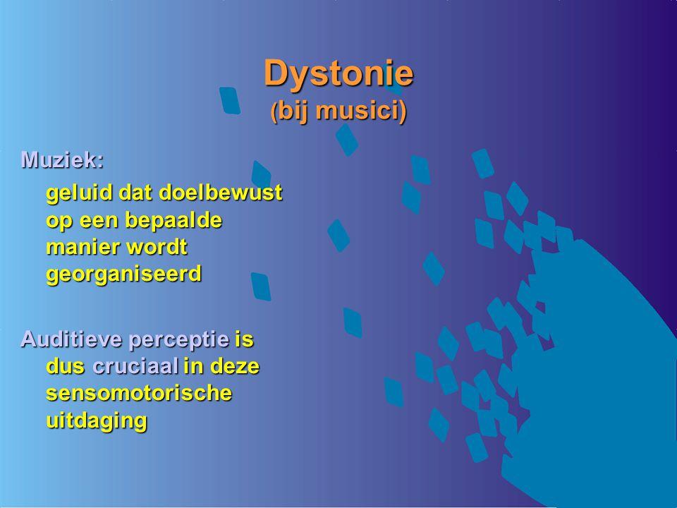 Dystonie (bij musici) Muziek: