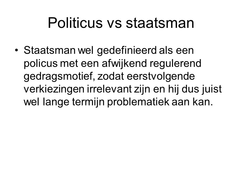 Politicus vs staatsman