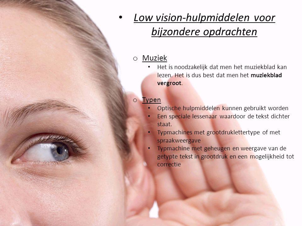 Low vision-hulpmiddelen voor bijzondere opdrachten