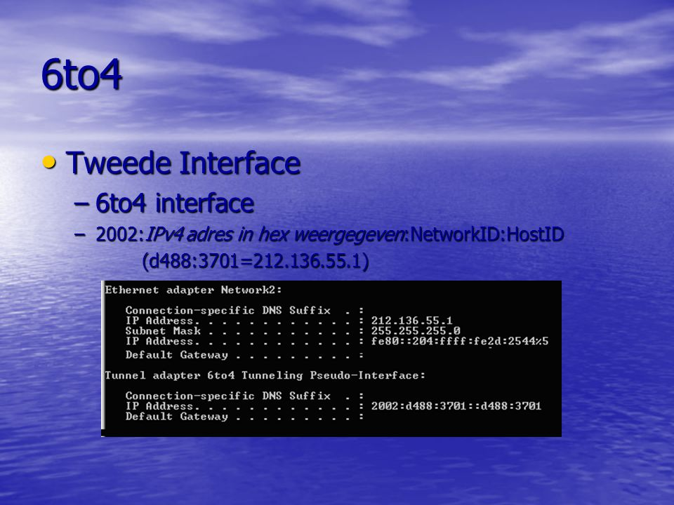 6to4 Tweede Interface 6to4 interface