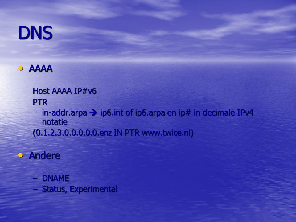 DNS AAAA Andere Host AAAA IP#v6 PTR